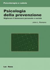 Psicologia della prevenzione Migliorare il benessere personale e sociale