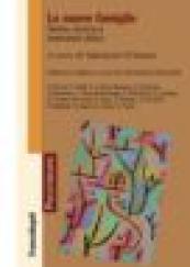 Le nuove famiglie Teoria, ricerca e interventi clinici