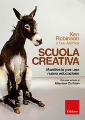 Scuola creativa Manifesto per una nuova educazione