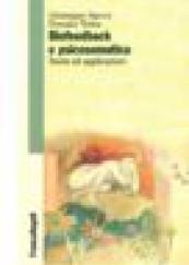 Biofeedback e psicosomatica. Teorie ed applicazioni