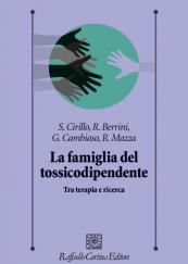 La famiglia del tossicodipendente Tra terapia e ricerca