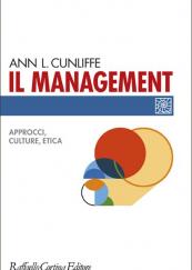 Il management Approcci, culture, etica