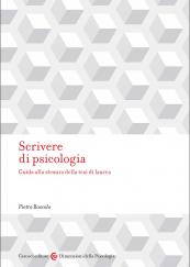 Scrivere di psicologia Guida alla stesura della tesi di laurea