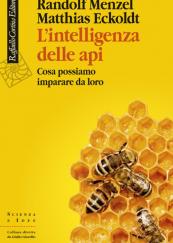 L'intelligenza delle api Cosa possiamo imparare da loro