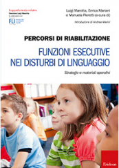 Percorsi di riabilitazione - Funzioni esecutive nei disturbi di linguaggio