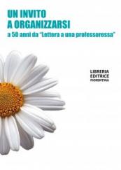"""Un invito a organizzarsi a 50 anni da """"Lettera a una professoressa"""""""