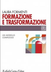 Formazione e trasformazione Un modello complesso