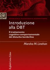 Introduzione alla DBT Il trattamento cognitivo-comportamentale del disturbo borderline
