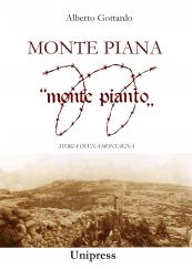 """Monte Piana """"monte pianto"""" Storia di una montagna"""