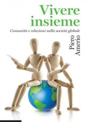 Vivere insieme Comunità e relazioni nella società globale