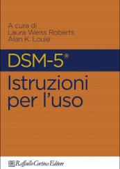 DSM-5®. Istruzioni per l'uso