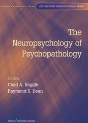 The Neuropsychology of Psychopatology