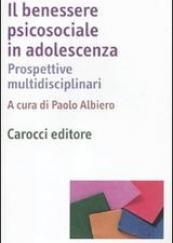 Il benessere psicosociale in adolescenza
