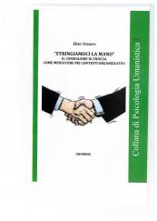 Stringiamoci la mano Il consigliere di fiducia come mediatore nei contesti organizzativi