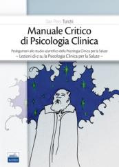 Manuale critico di psicologia clinica
