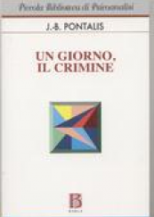 Un giorno, il crimine