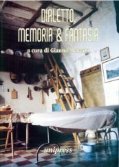 Dialetto, memoria e fantasia
