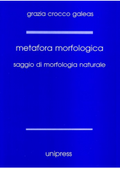 Metafora morfologica. Saggio di morfologia naturale
