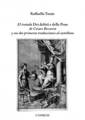 El tratado Dei delitti e delle Pene de Cesare Beccaria y sus dos primeras traducciones al castellano