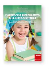 L'approccio bioeducativo alla letto-scrittura
