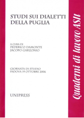 Studi sui dialetti della Puglia. Giornata di studio Padova 19 Ottobre 2006