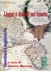 Lingue e dialetti nel Veneto. Volume 3