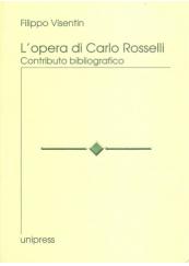 L' opera di Carlo Rosselli. Contributo bibliografico