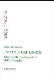 Pratica del limite. Saggio sulla filosofia politica di Eric Voegelin