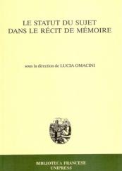 Le statut du sujet dans le récit de mémoire