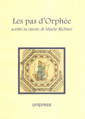 Les pas d' Orphée. Scritti in onore di Mario Richter