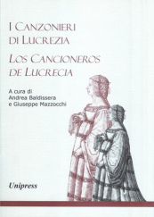 I canzonieri di Lucrezia - Los cancioneros de Lucrecia