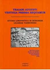 Traiani Augusti vestigia pressa sequamur