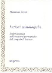 Lezioni etimologiche. Scelte lessicali nelle versioni germaniche del Vangelo di Matteo