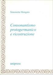 Consonantismo protogermanico e ricostruzione