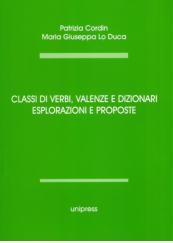 Classi di verbi, valenze e dizionari. Esplorazioni e proposte