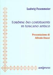 L' ordine dei costituenti in toscano antico