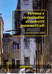 Fortuna e vicissitudini di concetti grammaticali