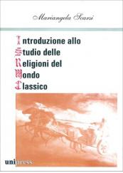 Introduzione allo studio delle religioni del mondo classico
