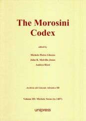 The Morosini Codex Volume III: Michele Steno (to 1407)
