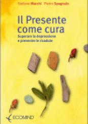 Il presente come cura