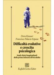 Difficoltà evolutive e crescita psicologica