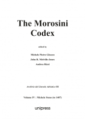 The Morosini Codex Volume IV: Michele Steno (from 1407)