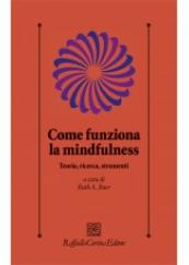Come funziona la mindfullness