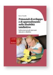 Potenziali di sviluppo e di apprendimento nelle disabilità intellettive