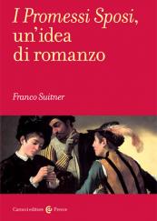 I Promessi Sposi, un'idea di romanzo