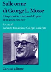 Sulle orme di George L. Mosse