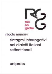 Sintagmi interrogativi nei dialetti italiani settentrionali