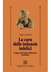 La cura delle infanzie infelici