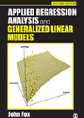 Applied Regression Analysis and Generalized Linear Models