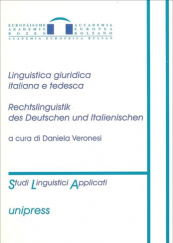 Linguistica giuridica italiana e tedesca. Rechtslinguistik des deutschen und italienischen